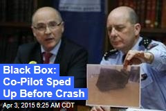 Black Box: Co-Pilot Sped Up Before Crash