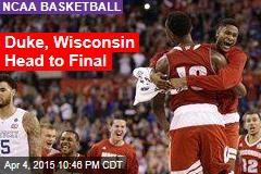 Duke, Wisconsin Head to Final