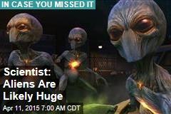 Aliens Are Huge: Expert
