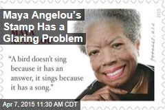 Maya Angelou's Stamp Has a Glaring Problem