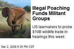 Illegal Poaching Funds Militant Groups