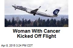 Woman With Cancer Kicked Off Flight