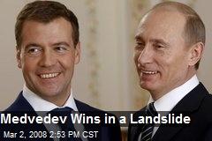 Medvedev Wins in a Landslide