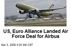 US, Euro Alliance Landed Air Force Deal for Airbus