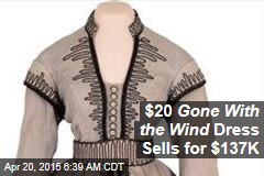 $20 Gone With the Wind Dress Sells for $137K