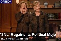 'SNL' Regains Its Political Mojo
