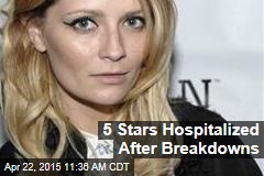 5 Stars Hospitalized After Breakdowns