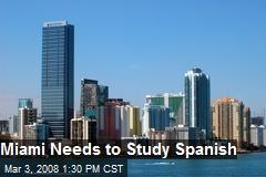 Miami Needs to Study Spanish