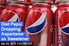 Diet Pepsi Dropping Aspartame as Sweetener