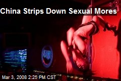 China Strips Down Sexual Mores