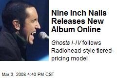 Nine Inch Nails Releases New Album Online