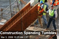 Construction Spending Tumbles