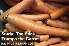 Study: The Stick Trumps the Carrot