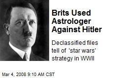 Brits Used Astrologer Against Hitler