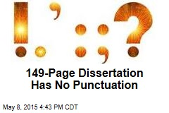 149-Page Dissertation Has No Punctuation