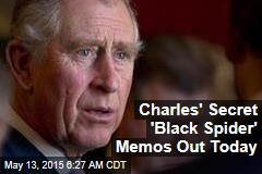 Charles' Secret 'Black Spider' Memos Out Today