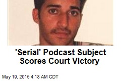 'Serial' Podcast Subject Scores Court Victory