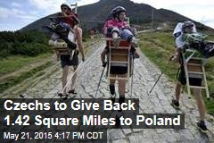 Czechs to Give Back 1.42 Square Miles to Poland