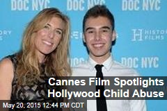 Cannes Film Spotlights Hollywood Child Abuse