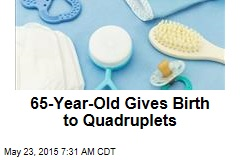 65-Year-Old Gives Birth to Quadruplets