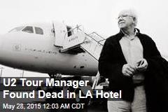 U2 Tour Manager Found Dead in LA Hotel