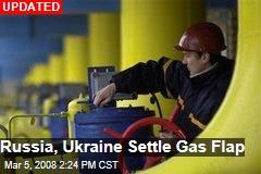 Russia, Ukraine Settle Gas Flap