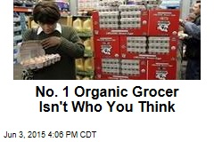 No. 1 Organic Grocer Isn't Who You Think