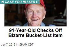 91-Year-Old Checks Off Bizarre Bucket List Item