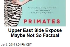 Upper East Side Exposé Maybe Not So Factual