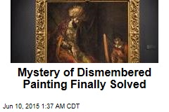 Dismembered Rembrandt Finally Declared Authentic