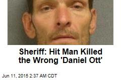 Sheriff: Hit Man Killed Guy With Same Name as Target