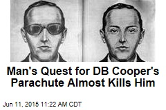 Man's Quest for DB Cooper's Parachute Almost Kills Him