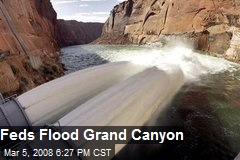Feds Flood Grand Canyon