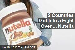 At Heart of French-Italian Squabble: Nutella