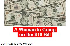 Woman Going on $10 Bill