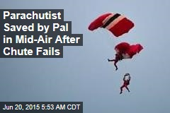 Parachutist Saved by Pal in Mid-Air After Chute Fails