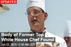 Former White House Top Chef Is Missing