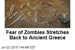 Fear of Zombies Stretches Back to Ancient Greece