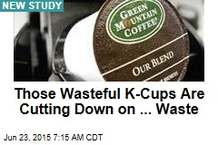 Those Wasteful K-Cups Are Cutting Down on ... Waste