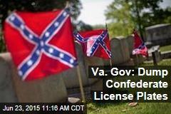 Va. Gov: Dump Confederate License Plates