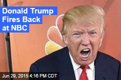 Donald Trump Fires Back at NBC