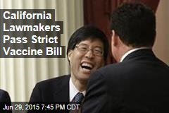 California Lawmakers Pass Strict Vaccine Bill