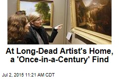 At Long-Dead Artist's Home, a 'Once-in-a-Century' Find