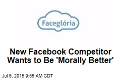 New Facebook Competitor Wants to Be 'Morally Better'
