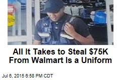 All It Takes to Steal $75K From Walmart Is a Uniform