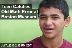 Teen Catches Old Math Error at Museum