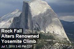 Rock Fall Alters Renowned Yosemite Climb
