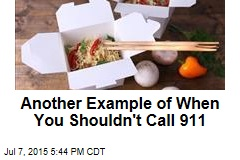 Another Example of When You Shouldn't Call 911