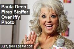 Paula Deen Fires Staffer Over Iffy Photo