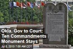 Okla. Gov to Court: Ten Commandments Monument Stays